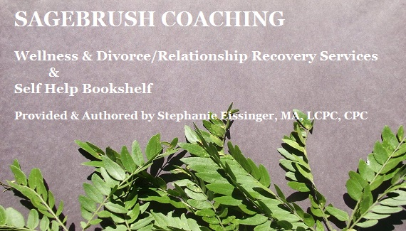 Sagebrush Coaching Wellness & Divorce/Relationship Recovery Services & Self Help Books