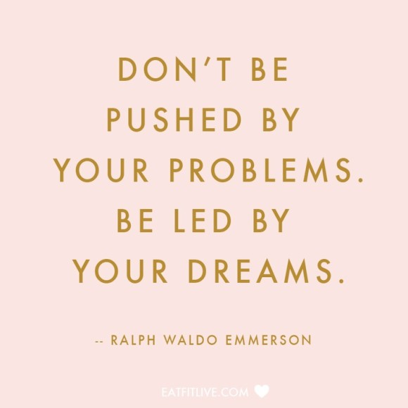 be led by dreams quote