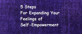 5 steps to expanding self empowerment