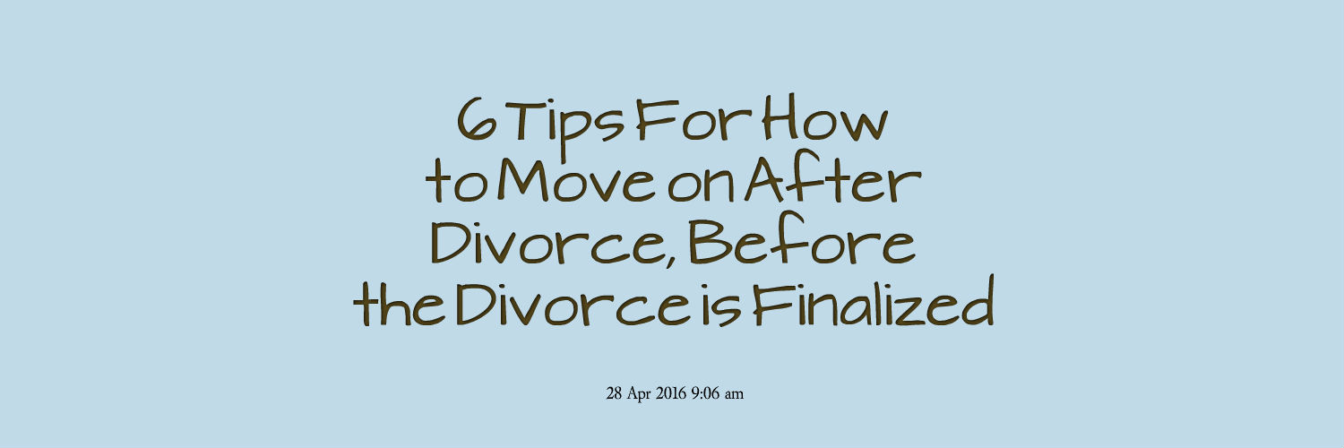 how do i move on after divorce